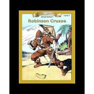 Robinson Crusoe by Daniel Defoe Reading Level 3 Printed Book