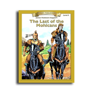 Last of the Mohicans by James Fenimore Cooper Reading Level 5 Printed Book