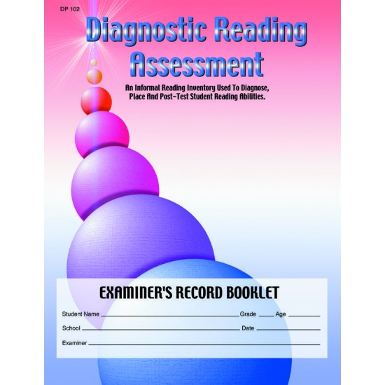 Diagnostic Reading Placement Informal Reading Inventory