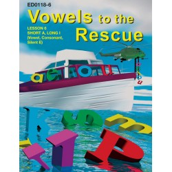 Vowels to the Rescue: Short A, Long I, (Vowel, Consonant Silent E)