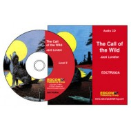 Bring the Classics to Life - Audio CD: The Call of the Wild Audio CD