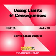 Using Limits and Consequences, How to Manage Children