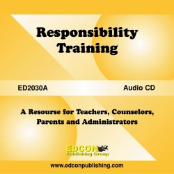 Responsibility Training Resource for Teachers, Counselors, Parents and Administrators
