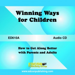 Winning Ways for Children, Getting Along with Parents and Adults